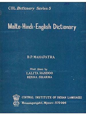 Malto-Hindi-English Dictionary (An Old and Rare Book)