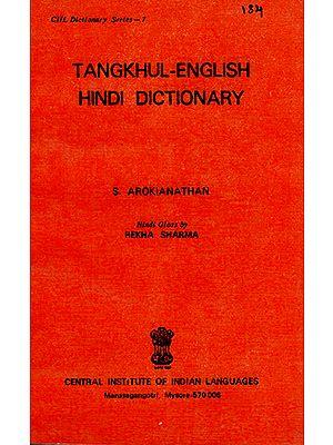 Tangkhul- English-Hindi Dictionary
