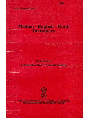 Mishmi-English-Hindi Dictionary (An Old and Rare Book)