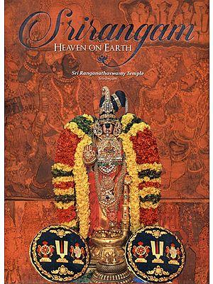 Srirangam - Heaven on Earth