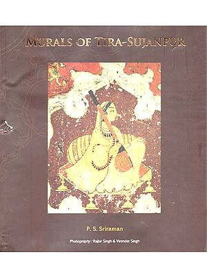 Murals of Tira-Sujanpur (An Old and Rare Book)