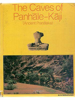 The Caves of Panhale-Kaji - Ancient Pranalaka (An Old and Rare Book)