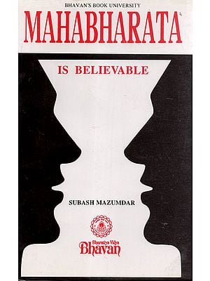Mahabharata is Believable (An Old and Rare Book)
