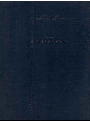 Bijapur Inscriptions- Memoirs of The Archaeological Survey of India