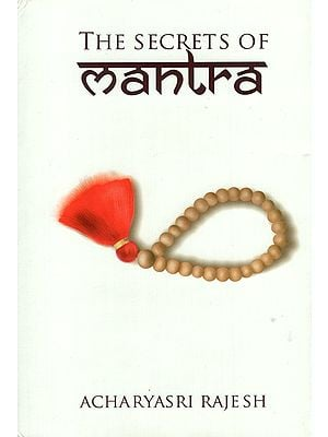 The Secrets of Mantra