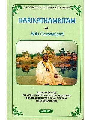 Harikathamritam of Srila Goswamipad (Part-I)