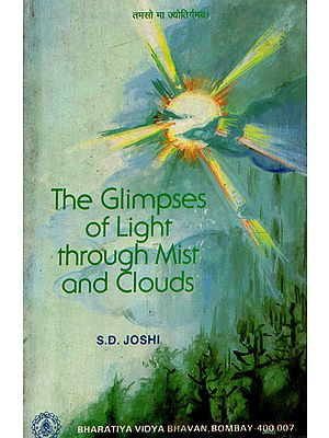 The Glimpses of Light Through Mist and Clouds (An Old and Rare Book)