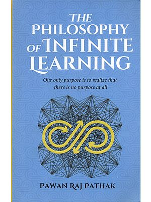 The Philosophy of Infinite Learning