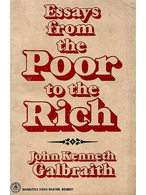 Essays From the Poor to the Rich (An Old and Rare Book)