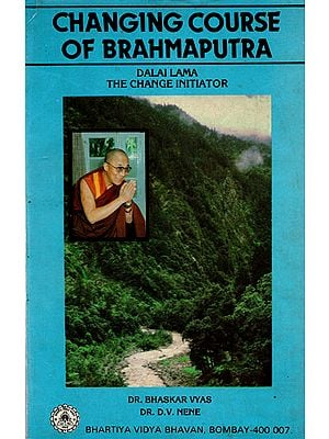 Changing Course of Brahmaputra- Dalai Lama the Change Initiator (An Old and Rare Book)