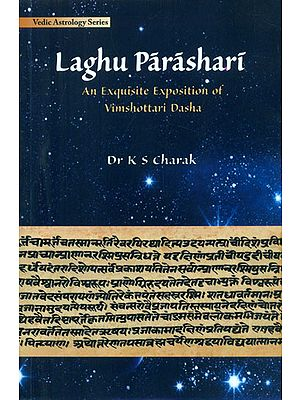 Laghu Parashari - An Exquisite Exploration of Vimshottari Dasha