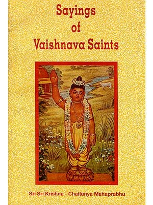 Sayings of Vaishnava Saints- The Discourses Held on the Sri Krishna Jayanti Day