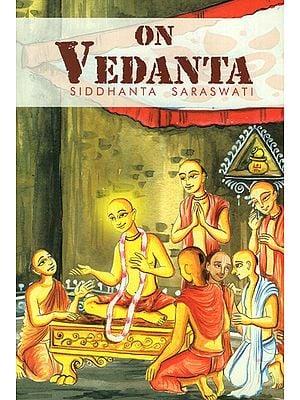 A Few Words on Vedanta