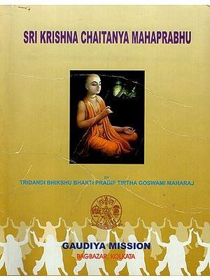 Sri Krishna Chaitanya Mahaprabhu
