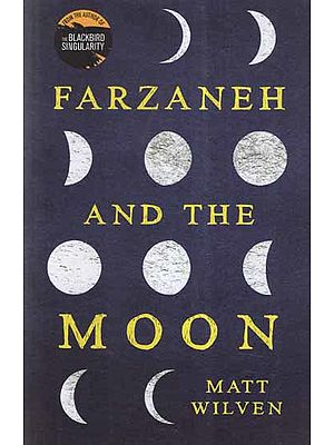 Farzaneh and The Moon (A Novel)