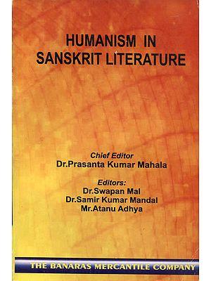 Humanism in Sanskrit Literature