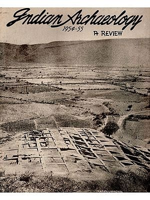 Indian Archaeology 1954-55 A Review (An Old and Rare Book)