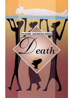 Pilgrims Quotation Series- Death