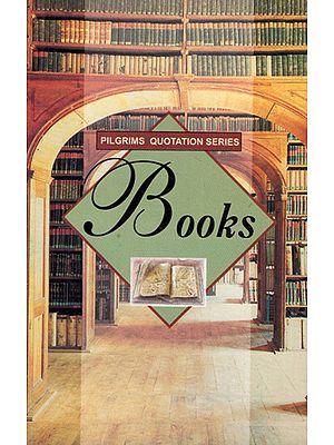 Pilgrims Quotation Series- Books