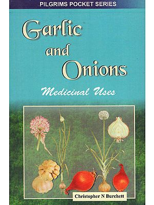 Garlic and Onions Medicinal Uses