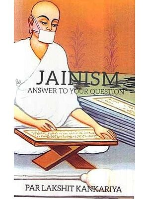 Jainism Answer to Your Question