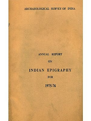 Annual Report on Indian Epigraphy for 1975-76 (An Old and Rare Book)