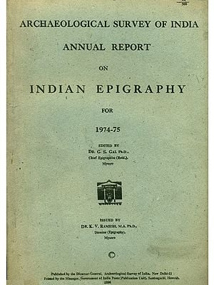 Annual Report on Indian Epigraphy for 1974-75 (An Old and Rare Book)
