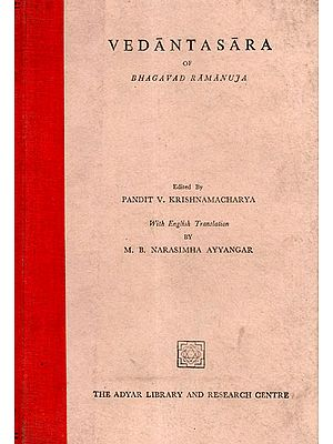 Vedantasara of Bhagavad Ramanuja (An Old and Rare Book)