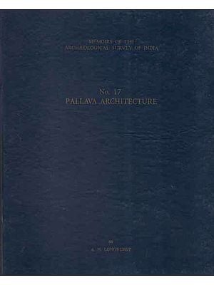Pallava Architecture- Vol-I (An Old and Rare Book)