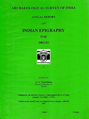 Annual Report on Indian Epigraphy For 2002-03