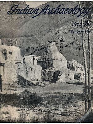 Indian Archaeology 1965-66 - A Review (An Old and Rare Book)