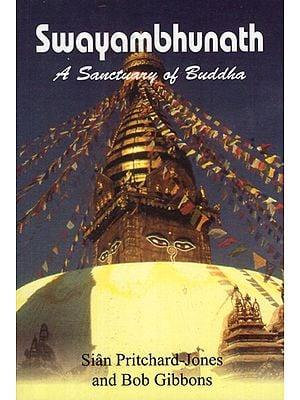Swayambhunath (A Sanctuary of Buddha)