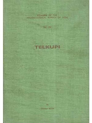 Telkupi- Memoirs of The Archaeological Survey of India (An Old and Rare Book)