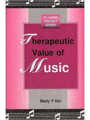 Therapeutic Value of Music