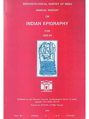 Annual Report on Indian Epigraphy For 1993-94 (An Old and Rare Book)