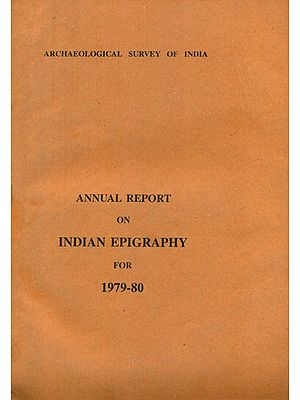 Annual Report on Indian Epigraphy for 1979-80 (An Old and Rare Book)