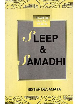 Sleep & Samadhi