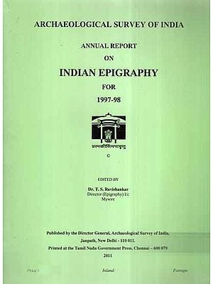 Annual Report on Indian Epigraphy For 1997-98