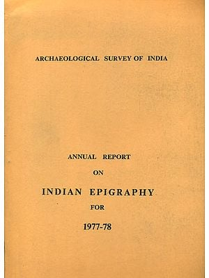 Annual Report on Indian Epigraphy for 1977-78 (An Old and Rare Book)