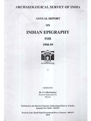 Annual Report on Indian Epigraphy For 1998-99