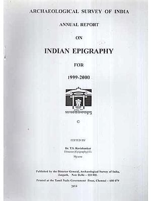 Annual Report on Indian Epigraphy For 1999-2000 (An Old and Rare Book)