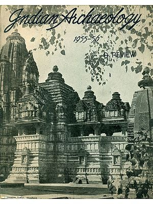 Indian Archaeology 1955-56  (An Old An Rare Book)