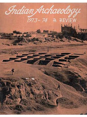 Indian Archaeology 1973-74 A Review (An Old and Rare Book)