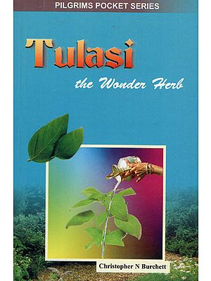 Tulasi the Wonder Herb