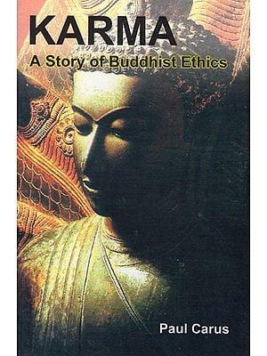 Karma- A Story of Buddhist Ethics