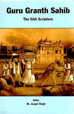 Guru Granth Sahib - The Sikh Scripture
