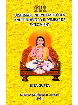 Brahman, Individual Souls and The World in Nimbarka Philosophy
