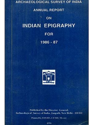 Annual Report on Indian Epigraphy for 1986-87 (An Old and Rare Book)