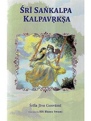Sri Sankalpa Kalpavrksa