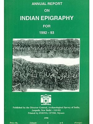 Annual Report on Indian Epigraphy for 1992-93 (An Old and Rare Book)